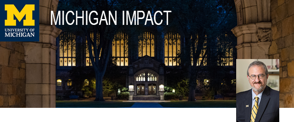 Michigan Impact - Southeast Michigan - #UMichImpact - 2019 Summer Issue - Photo of President Schlissel